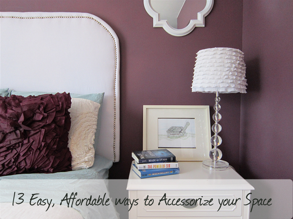 13 Affordable Ways to Accessorize Your Space