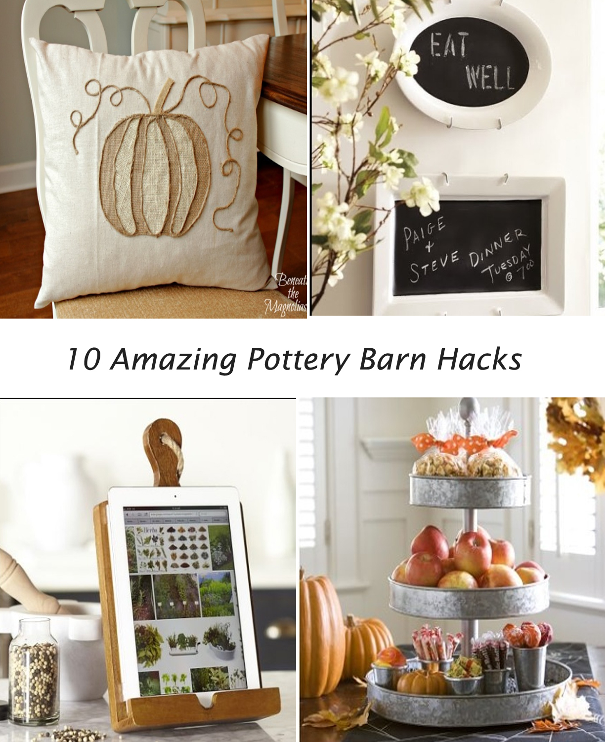 Ten Pottery Barn Hacks