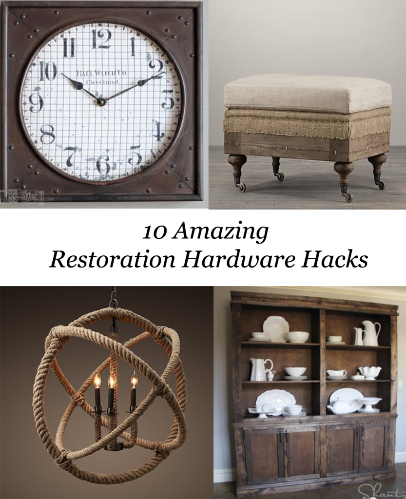 10 Amazing Restoration Hardware Hacks