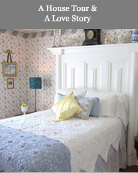 A House Tour and A Love Story