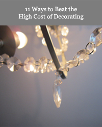 11 ways to beat the high cost of decorating