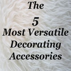 Versatile Decorating Accessories
