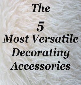 Versatile Decorating Accessories
