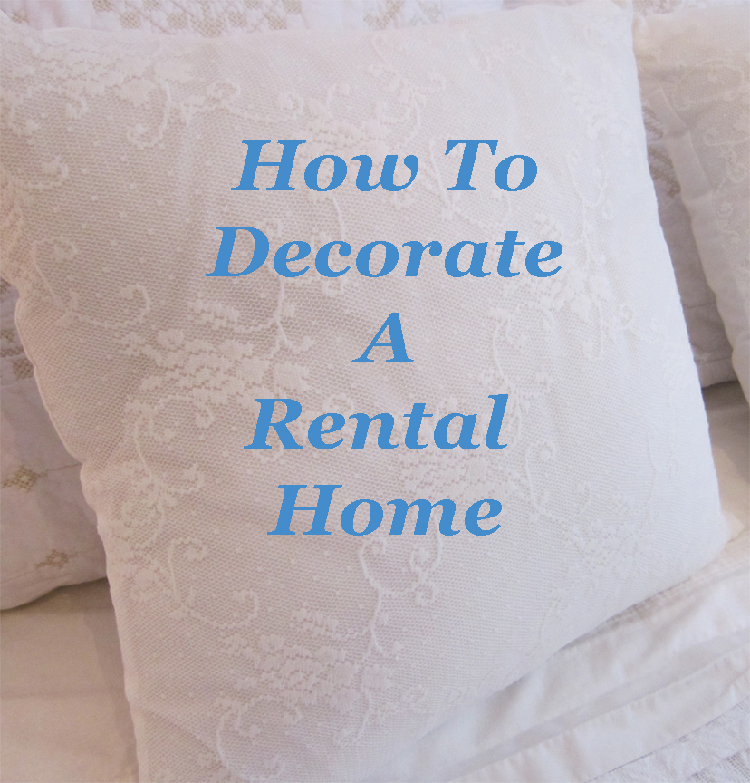 how to decorate a rental style tips decorating a rental home the life creative