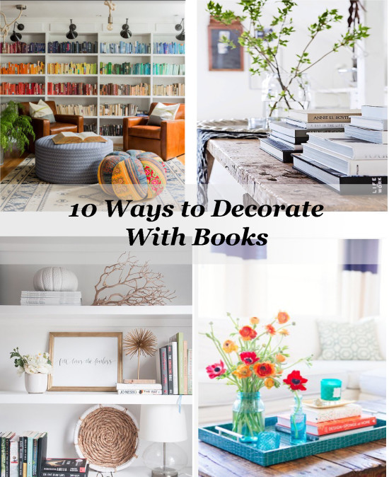 10 Ways to Decorate With Books