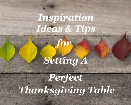 Inspiration for Thanksgiving Tables