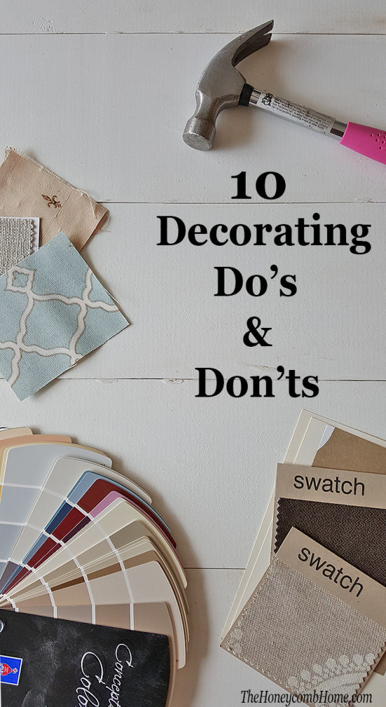 10 Decorating Do's and Don'ts