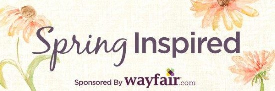 Spring Inspired Wayfair