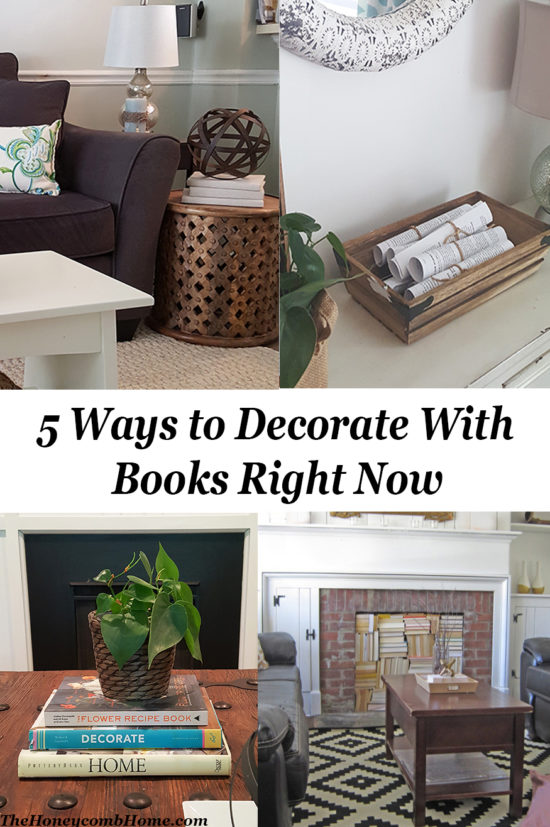 5 Ways to Decorate With Books Right Now - The Honeycomb Home