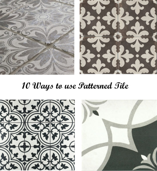 10 Ways to use Patterned Tile