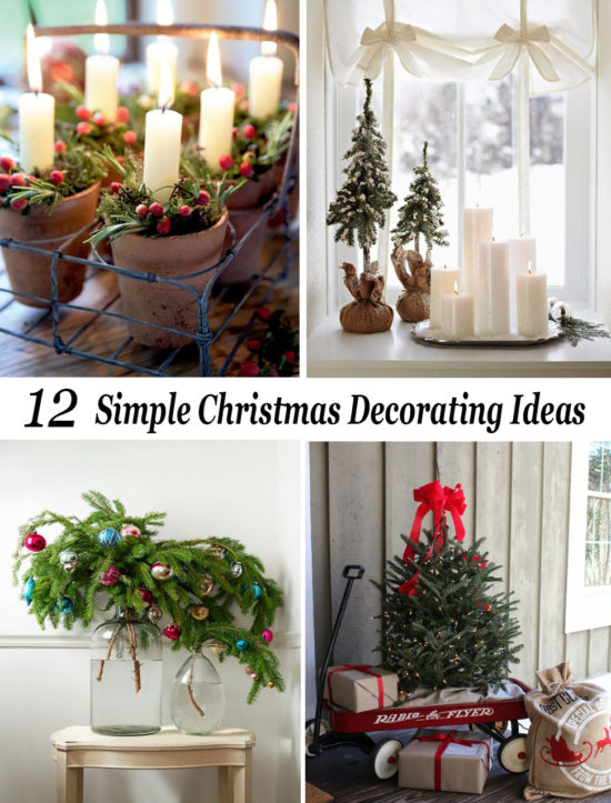 12 simple christmas decorating ideas - Simple Christmas Decoration Ideas
