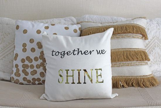 Together We Shine DIY Custom Pillow Cover