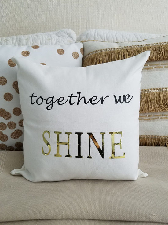 together we shine DIY pillow cover