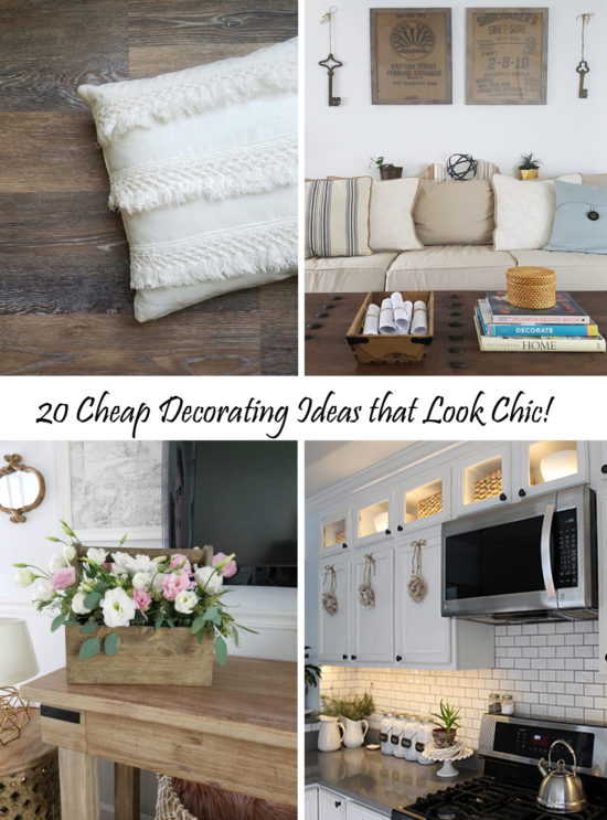 20 Cheap Decorating Ideas that look chic!