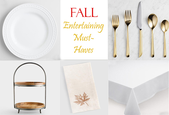 Fall Entertaining Must-Haves