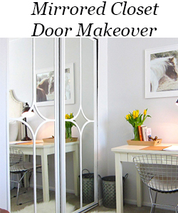 Mirrored Closet Door Makeover