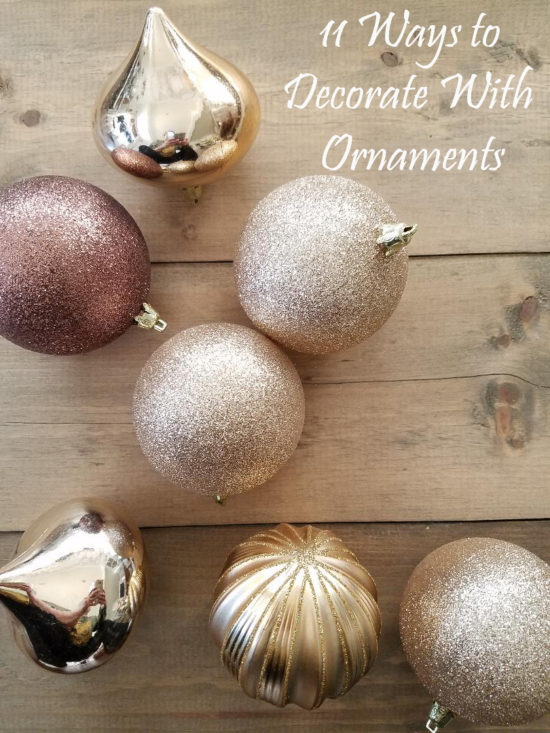 11 Ways to Decorate With Ornaments 5