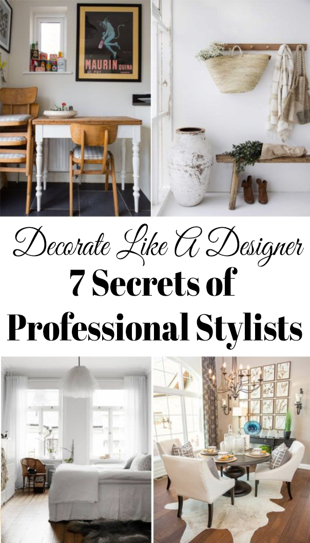 I spent some time last searching for what experienced home stylist experts have to say and found some interesting points.  Use these tricks to decorate like the designers do! #homedecor #decorating #style
