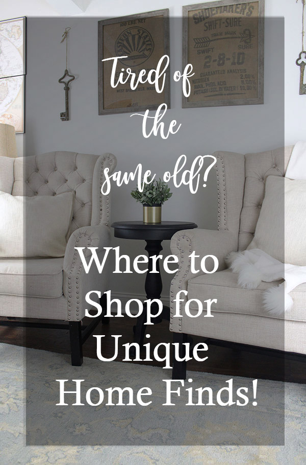 Tired of seeing the same home decor over and over Where to shop for unique home finds!