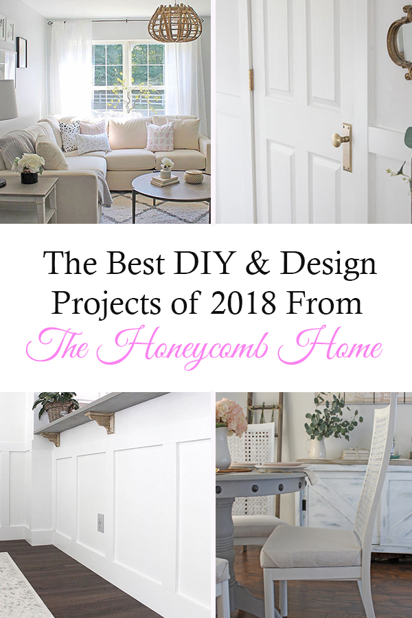 The Best DIY and Design projects of 2018 shared by the Honeycomb Home Blog, Year in Review PIN