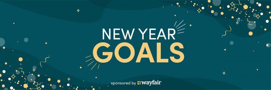 New Years Goals Wayfair