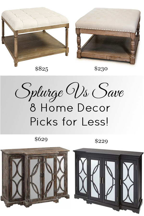 Splurge vs Save, it pays to shop around! You won't believe the price comparison on these 8 home decor picks!