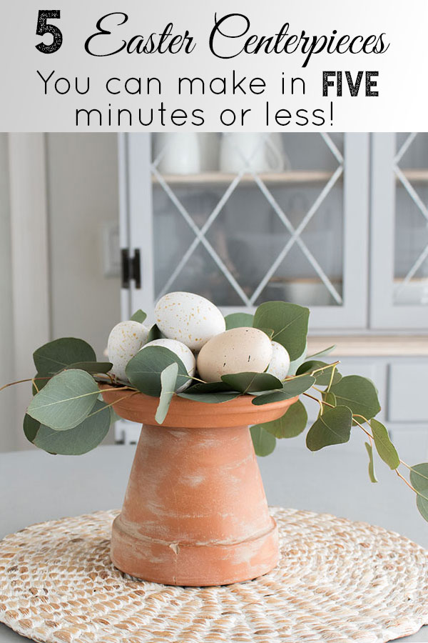 I love these Easter decorating ideas! Make these five easy DIY centerpieces in five minutes or less using things you already have around the house, brilliant!!