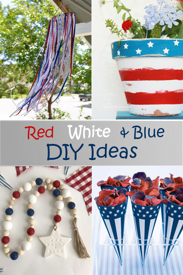 10 Simple red white and blue DIY ideas for the Fourth of July