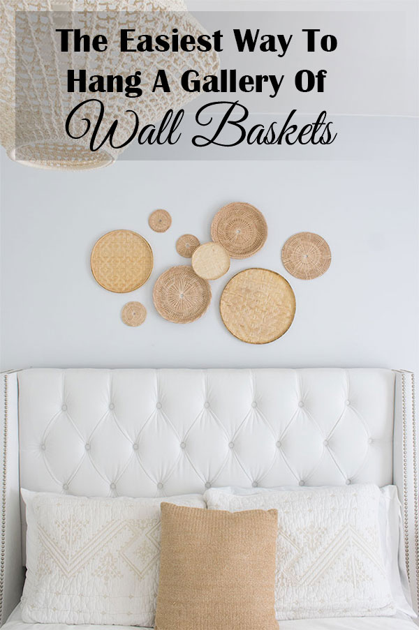 How to hang a gallery of decorative wall baskets, so they sit flush, can be stacked, are removable and it doesn't require any nail holes!