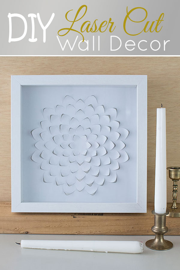 Diy Laser Cut Paper Wall Art The Honeycomb Home